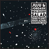 Play & Download Waldorf Salad/Third Planet from Altair by Juju & Jordash | Napster