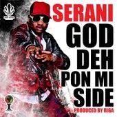 God Deh Pon Mi Side by Serani