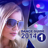 Dance Guide 2014, Vol. 1 by Various Artists