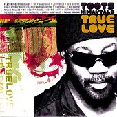 True Love by Toots and the Maytals
