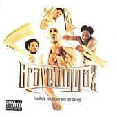 The Pick, the Sickle and the Shovel by Gravediggaz