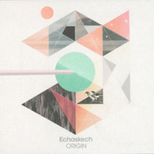 Play & Download Origin by Echaskech | Napster