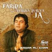 Farida Turiya Turiya Ja, Vol. 9 - Qawwalies by Badar Ali Khan