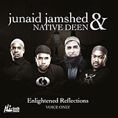 Play & Download Enlightened Reflections (Voice Only) - Islamic Nasheeds by Native Deen | Napster
