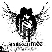 Play & Download Sitting in a Tree by Scott and Aimee | Napster