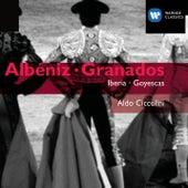 Play & Download Granados: Goyescas & Albeniz: Iberia by Aldo Ciccolini | Napster