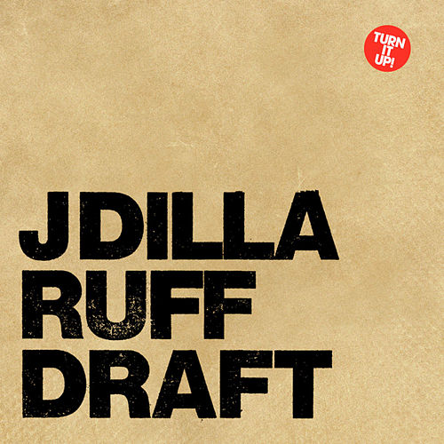 Play & Download Ruff Draft by J Dilla | Napster