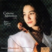 Elegies And Rhapsodies by Catherine Manoukian