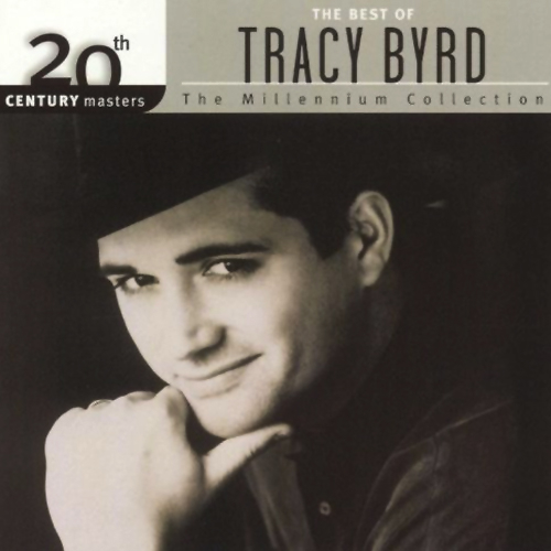 Play & Download The  Best of Tracy Byrd 20th Century Masters The Millennium Collection by Tracy Byrd | Napster