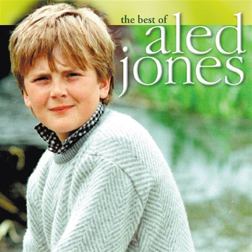 The Best Of Aled Jones by Aled Jones