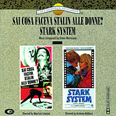 Play & Download Sai Cosa Faceva Stalin Alle Donne? - Stark System by Ennio Morricone | Napster
