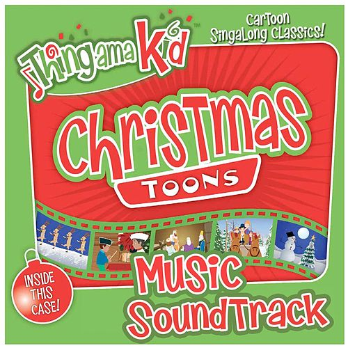 Christmas Toons Music by Thingamakid