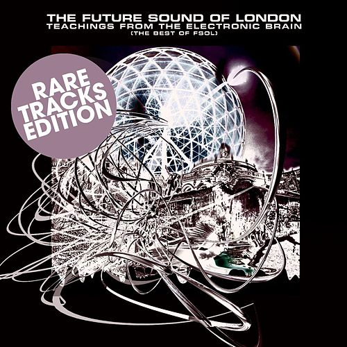 Rare Tracks by Future Sound of London
