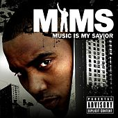 Play & Download Music Is My Savior by Mims | Napster