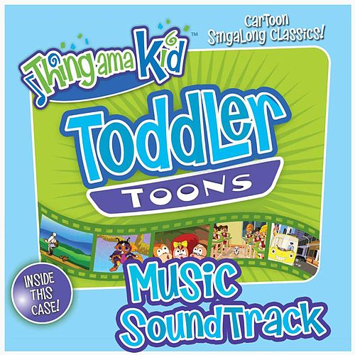 Play & Download Toddler Toons Music by Thingamakid | Napster