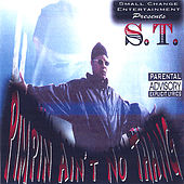 Play & Download Pimpin' Ain't No Thang by S.T. | Napster