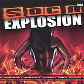 Soca Explosion 2006 by Various Artists