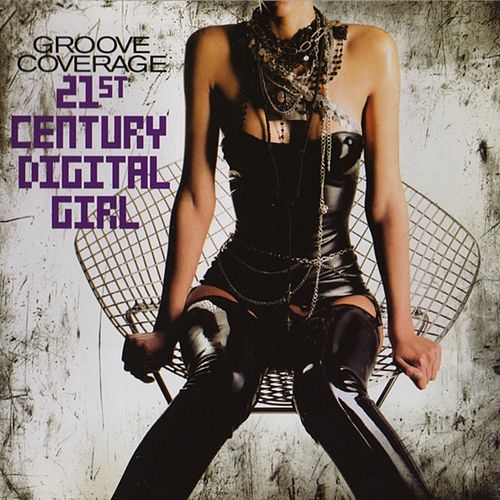 21st Century Digital Girl (Remixes) by Groove Coverage