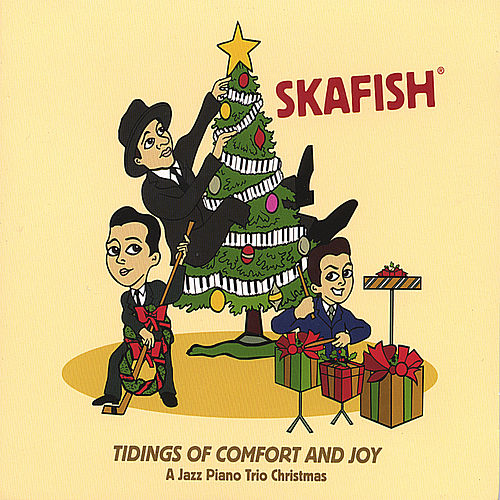 Play & Download Tidings Of Comfort And Joy - A Jazz Piano Trio Christmas by Skafish | Napster