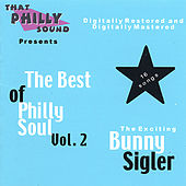 Play & Download The Best Of Philly Soul - Vol. 2 by Bunny Sigler | Napster