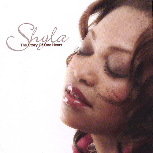 Play & Download The Story of One Heart by Shyla | Napster