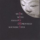 Music With Analog Improvised Soundscapes by Sigma