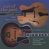 Out Of The Past by Steve Howell