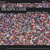 Play & Download Powers Of Ten; Live! by Shawn Lane | Napster