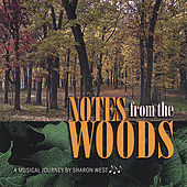 Play & Download Notes from the Woods by Sharon West | Napster