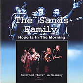 Hope is in the Morning by The Sands Family