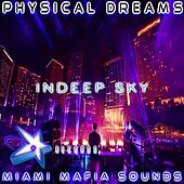 Indeep Sky by Physical Dreams