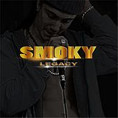 Play & Download Legacy by Smoky | Napster