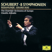 Play & Download Schubert: 8 Symphonies; Rosamunde; Grand Duo by Chamber Orchestra of Europe | Napster