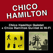 Chico Hamilton Quintet Featuring Buddy Collette + Chico Hamilton Quintet in Hi Fi (Bonus Track Version) by Chico Hamilton