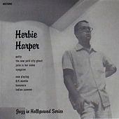 Nocturne Recordings: Jazz in Hollywood Series Vol. 5 (Herbie Harper Quartet & Quintet) by Herbie Harper