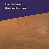 Play & Download History and Geography by Home & Garden | Napster