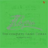 Chopin: Complete Piano Works, Vol. 3 by Roberto Poli
