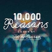 Play & Download 10,000 Reasons (feat. Kj52) by For A Season | Napster