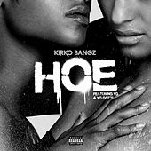 Play & Download Hoe by Kirko Bangz | Napster