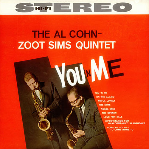 Play & Download You 'N' Me (Bonus Track Version) by Al Cohn | Napster
