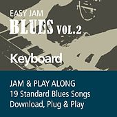 Play & Download Easy Jam Blues, Vol.2 - Keyboards (Jam & Play Along, 19 Standard Blues Songs) by Easy Jam | Napster