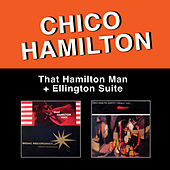 That Hamilton Man + Ellington Suite by Chico Hamilton