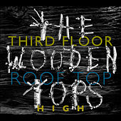 Play & Download Third Floor Rooftop High by The Woodentops | Napster