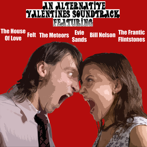The Alternative Valentines Soundtrack by Various Artists