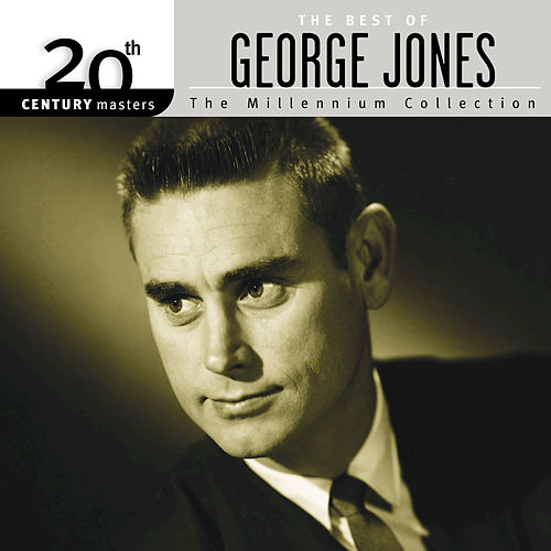 20th Century Masters: The Millennium Collection... by George Jones
