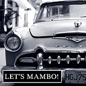 Play & Download Let's Mambo! by Various Artists | Napster