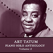 Play & Download Piano Solo Anthology, Vol. 2 by Art Tatum   Napster