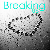 Play & Download Breaking Up by The O'Neill Brothers Group | Napster