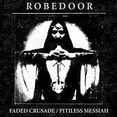 Play & Download Faded Crusade by Robedoor | Napster