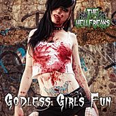 Godless Girl's Fun (Single Version) by The Hellfreaks